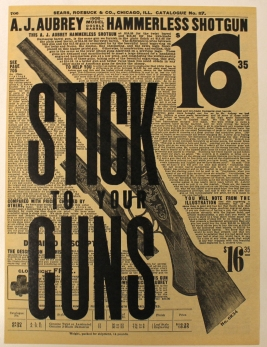 Stick to your Guns Letterpress on advertisement from 1908 8.25X11 inches